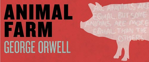 "The image has a red background and shows the title of the book, Animal Farm in black, and the name of the author, George Orwell in grey. The image also shows the profile of a pig in pink with white letters displayed on top of the pig stating ""All animals are equal, but some animals are more equal than the others."""